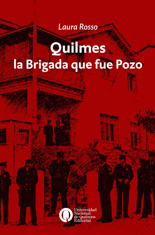 Quilmes, la Brigada que fue Pozo http://bit.ly/PozoQuil