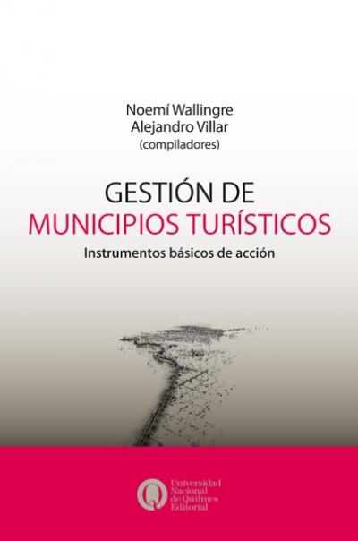 Gestión de municipios turísticos. Instrumentos básicos de acción
