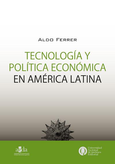 Tecnología y política económica en América Latina