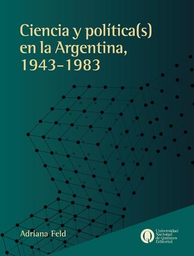 Ciencia y política[s] en la Argentina