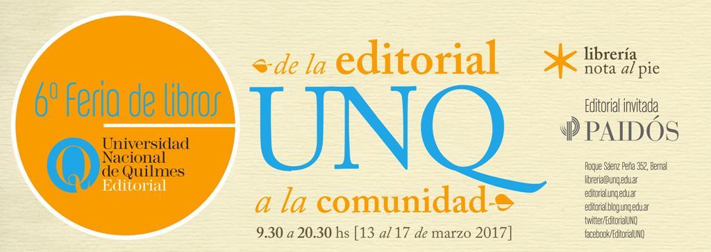 "6ª Feria de libros ""De la Editorial UNQ a la comunidad"""