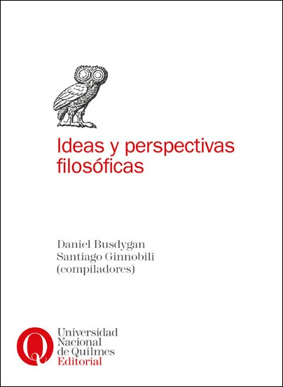 Ideas y perspectivas filosóficas, de Daniel Busdygan y Santiago Ginnobili