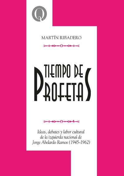 Tiempo de profetas,deMartín Ribadero