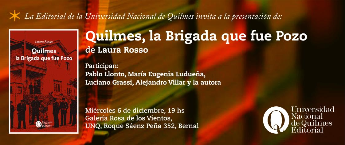 Quilmes, la Brigada que fue Pozo, de Laura Rosso